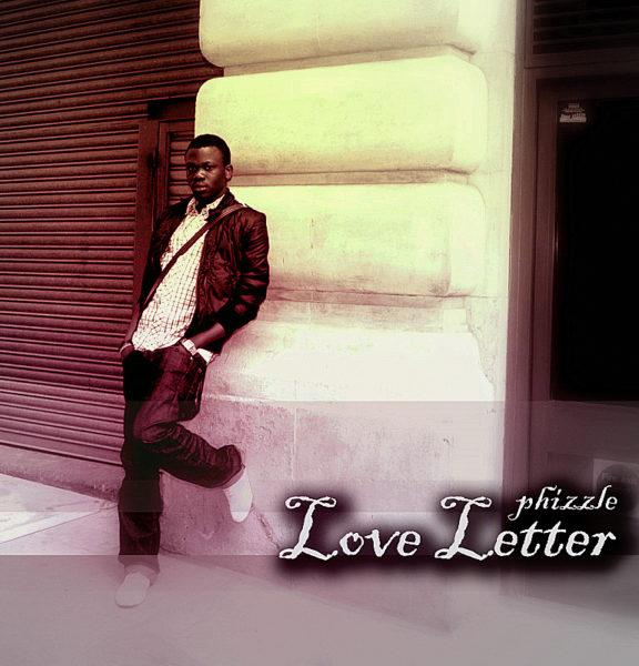 Phizzle - Love Letter