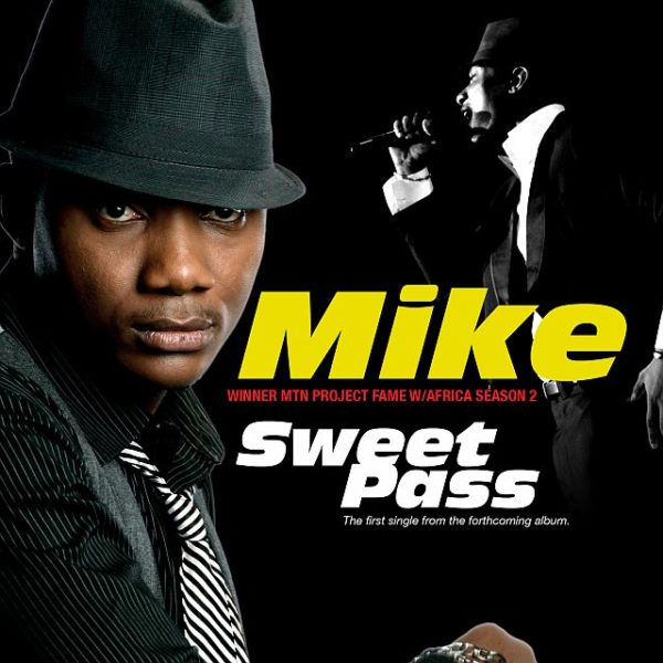 Project Fame Mike Sweet Pass