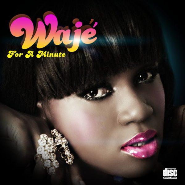 Waje - For A Minute
