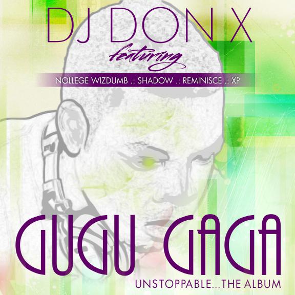 Gugu Gaga DJ Don X