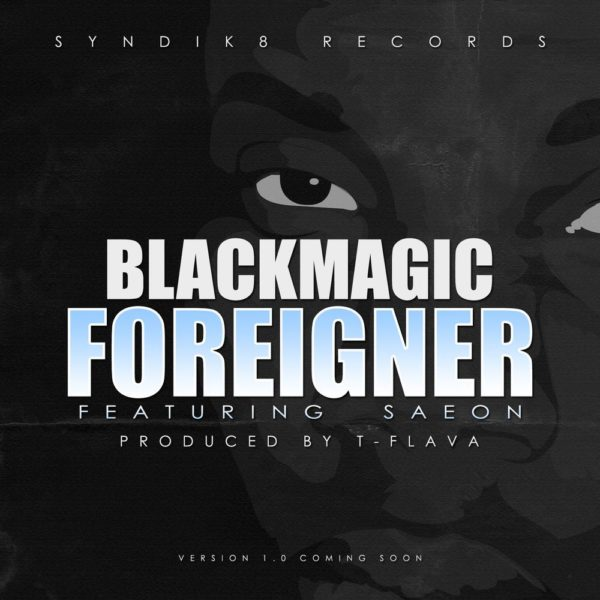 BLACKMAGIC FOREIGNER COVER