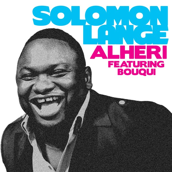 Alheri ft. Bouqui by solomon lange | reverbnation.