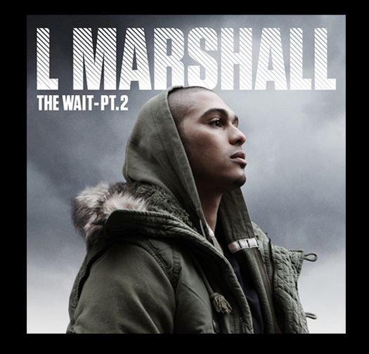 L Marshall - The Wait Part 2
