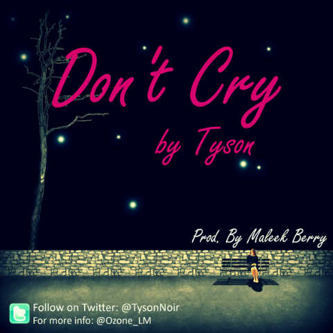 dont-cry-tyson-copy-copy