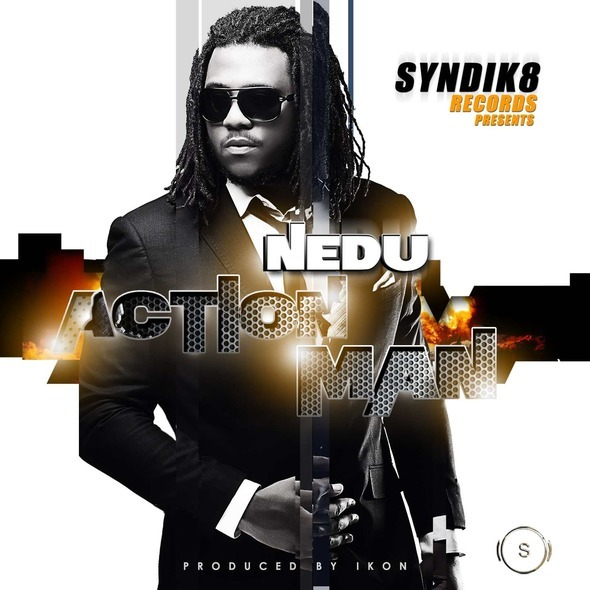 New Song Singa One Man: New Music: Syndik8 Records Presents Nedu