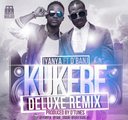 Iyanya & D'banj - Kukere Remix