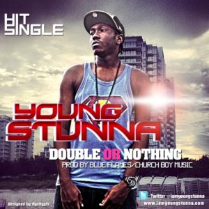 double-or-nothing-by-young-stunna1