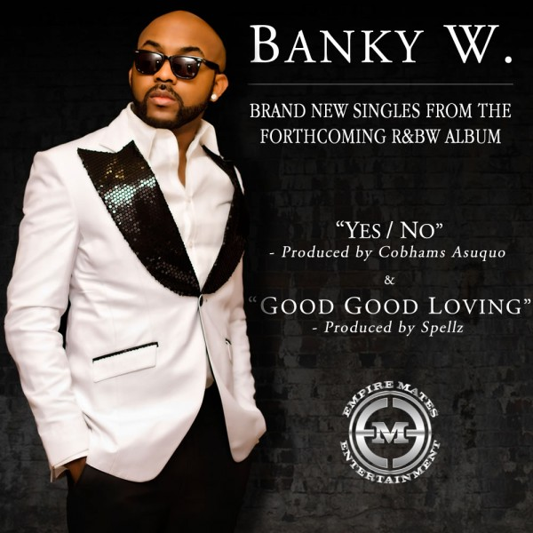 Banky W New Singles BellaNaija
