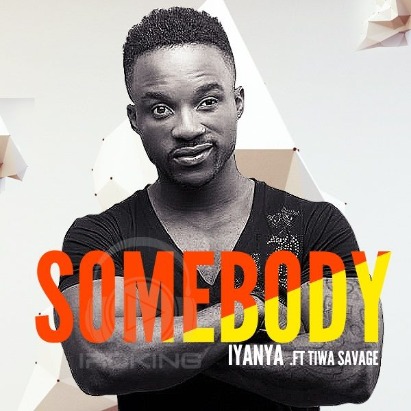 Iyanya & Tiwa Savage - Somebody