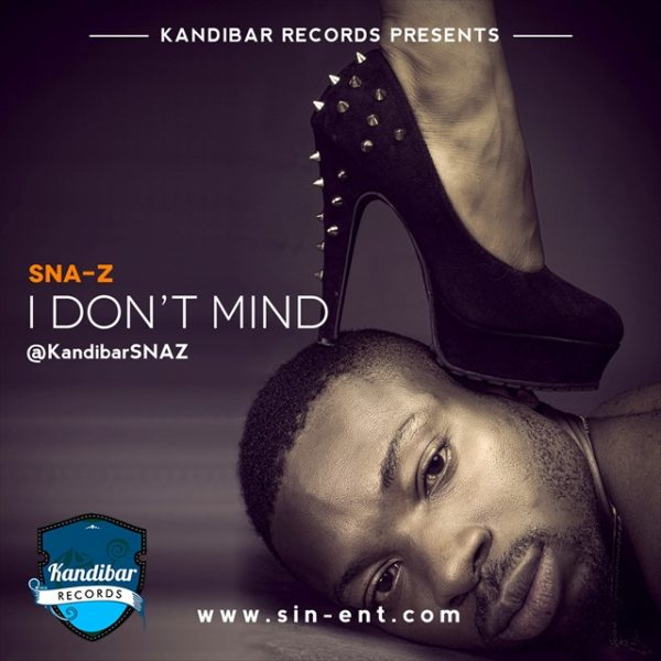 Sna-Z - I Don't Mind