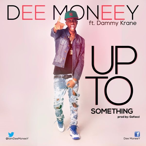 Dee Moneey UpToSomething