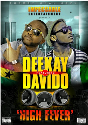 High-fever-by-Deekay-feat-Davido