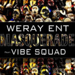 Weray Ent Masquerade Artwork