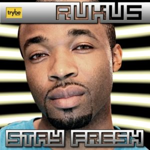 rukus stay Fresh cover