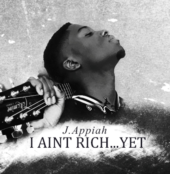 J.Appiah I Aint Rich Yet Artwork