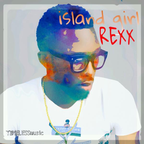 REXX - ISLAND GIRL