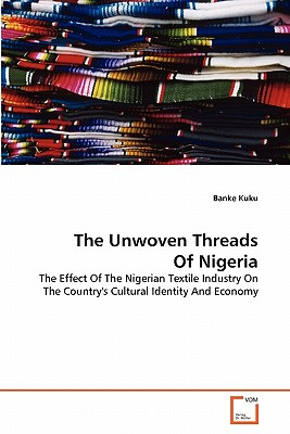 The Unwoven Threads of Nigeria by Banke Kuku - BellaNaija - May2013