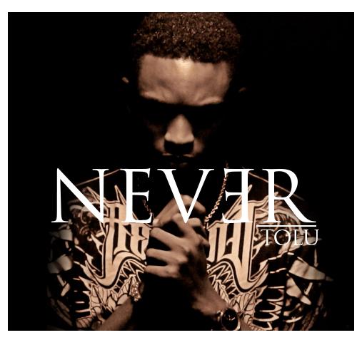 Tolu - Never