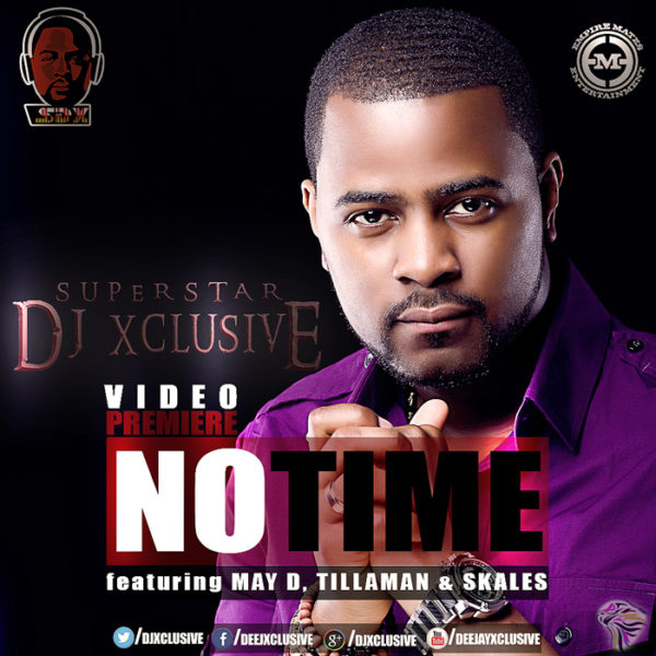 No Time DJ Xclusive