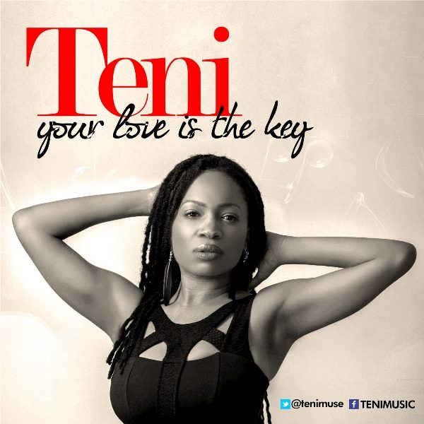 Teni Your Love Is The Key