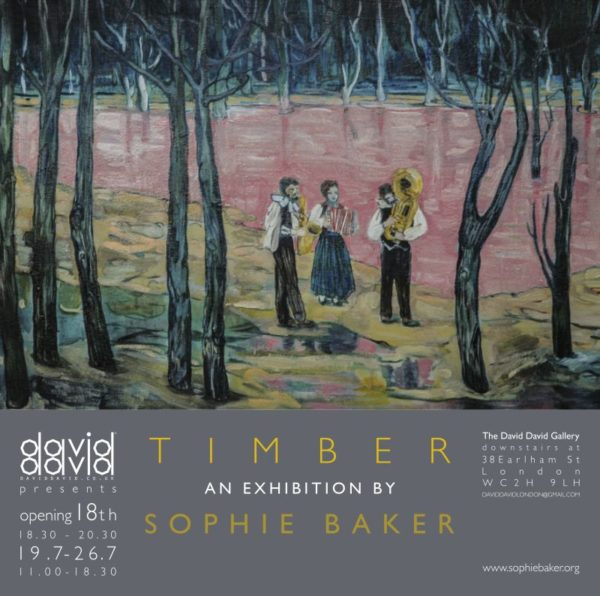 Timber - An exhibition by Sophie Baker