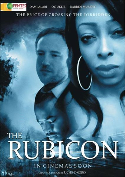 Rubicon Official Poster - August 2013 - BellaNaija