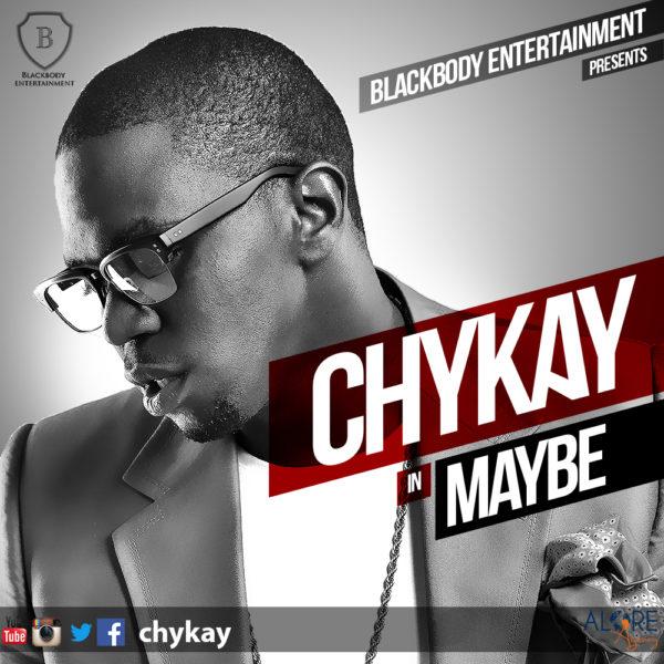 Chykay - Maybe Cover Art - September 2013 - BellaNaija