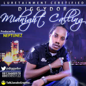 Diggydor-Midnight Calling(Prod. by NEPTUNEZ) - September 2013 - BellaNaija