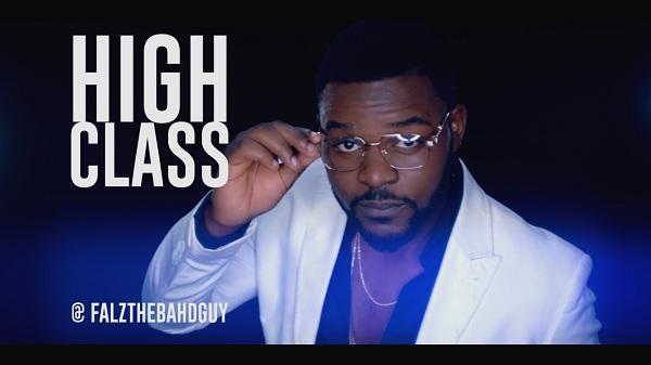 Falz - High Class [Official Video] - September 2013 - BellaNaija