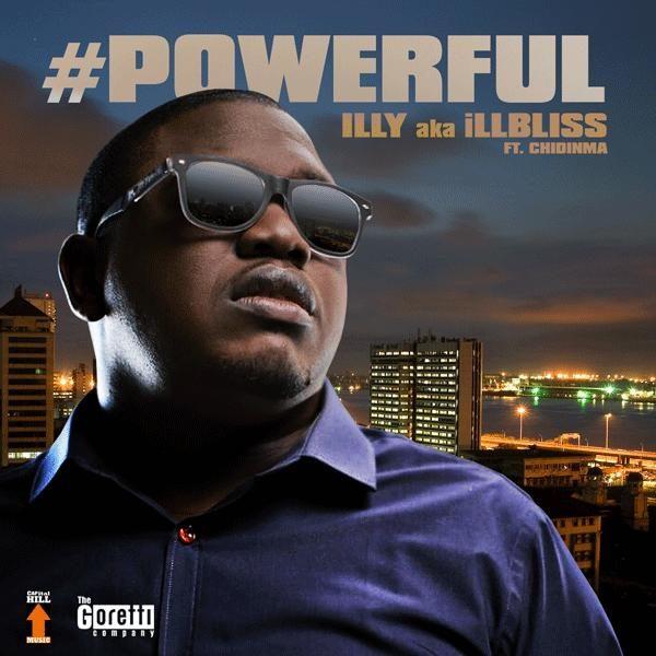 IllBliss - Powerful - September 2013 - BellaNaija