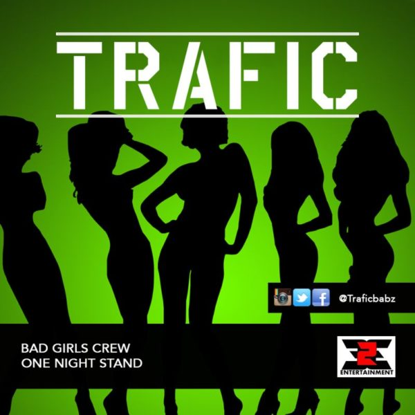 Trafic - Bad Girls Crew
