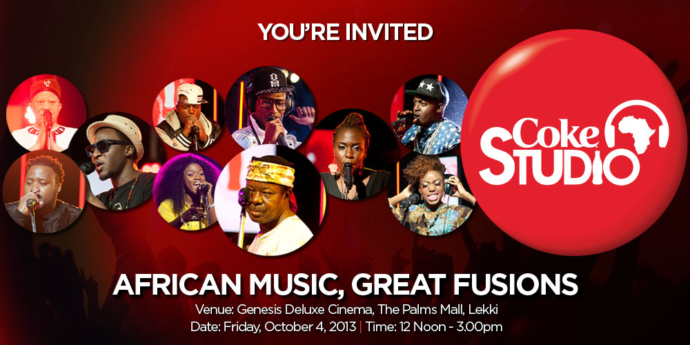 You're Invited to the Coke Studio Africa Premiere in Lagos ...coke studio