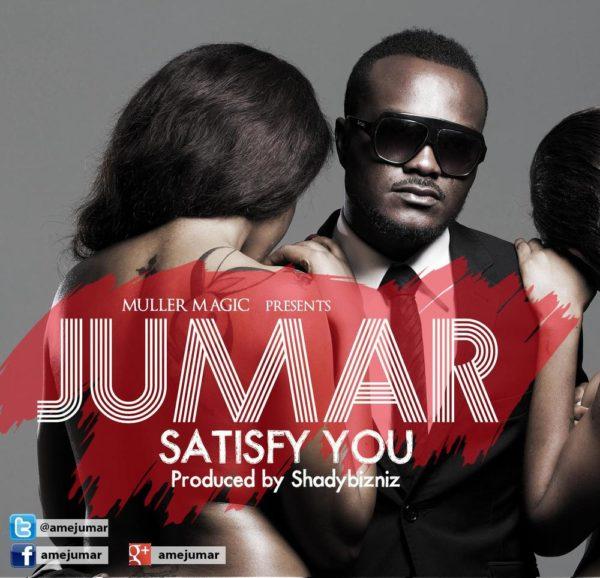 Jumar - Satisfy You - October 2013 - BellaNaija