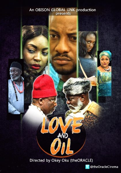 Love and Oil Poster - October 2013 - BellaNaija
