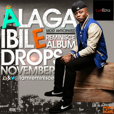 Reminisce PayBac - Ibile - October 2013 - BellaNaija