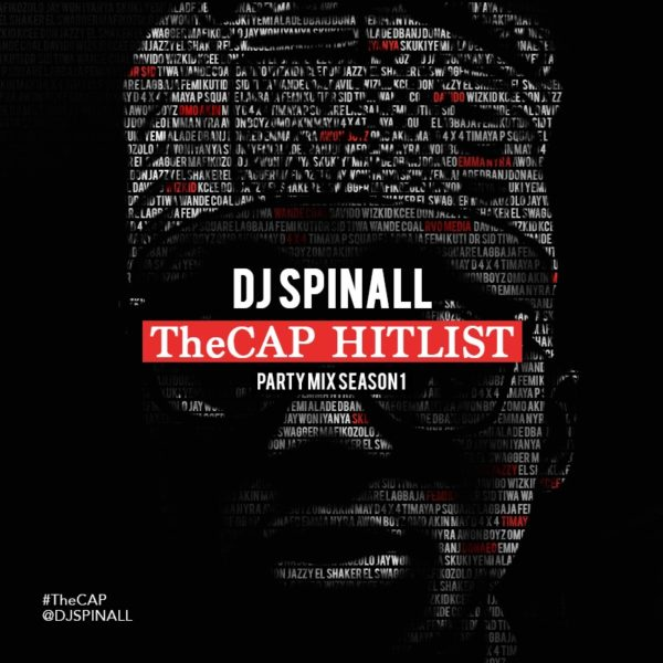 DJ Spinall  - TheCAP HitList - November 2013 - BellaNaija