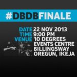 Dont Break Da Beat Finale - BellaNaija - November 2013