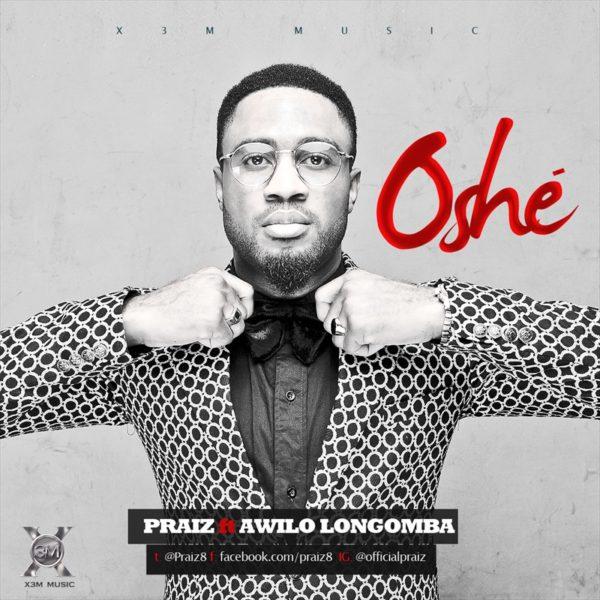 Praiz Feat. Awilo Longomba - Oshe - November 2013 - BellaNaija 01
