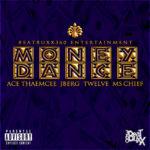 Ace Tha Emcee, Ms. Chief, J.berg & XII Gage - Money Dance - December 2013 - BellaNaija