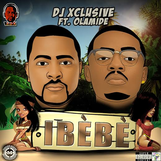 DJ Xclusive feat. Olamide - Ibebe - BellaNaija - December 2013