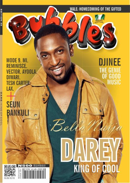 Darey - Bubbles Magazine - December 2013 - BellaNaija