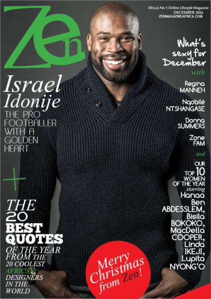 Israel Idonije for Zen Magazine December 2013 Issue - BellaNaija - December 2013