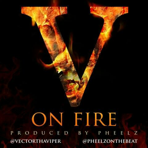 Vector - On Fire - December 2013 - BellaNaija