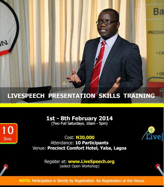 BN-LiveSpeech-Presentation-Skills-Training-Workshop-Lagos-FEBRUARY-2014