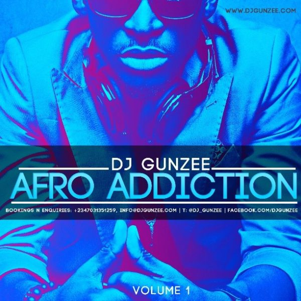 DJ Gunzee - Afro Addiction - January 2014 - BellaNaija