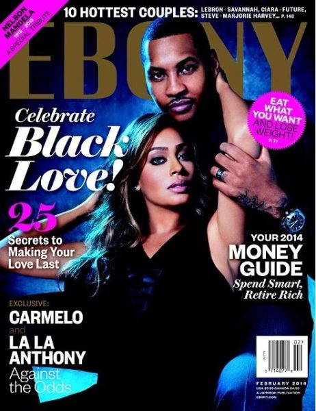 Lala & Carmelo Anthony - January 2014 - Ebony Magazine - BellaNaija