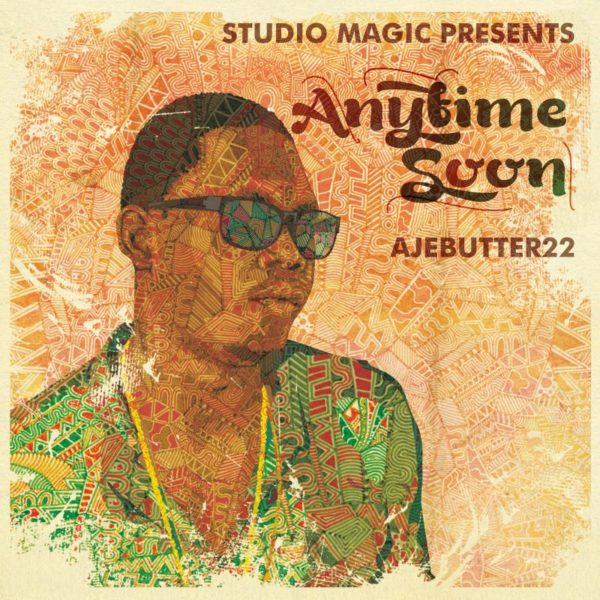 Ajebutter - Anytime Soon Art - Front Cover - BellaNaija - February - 2014