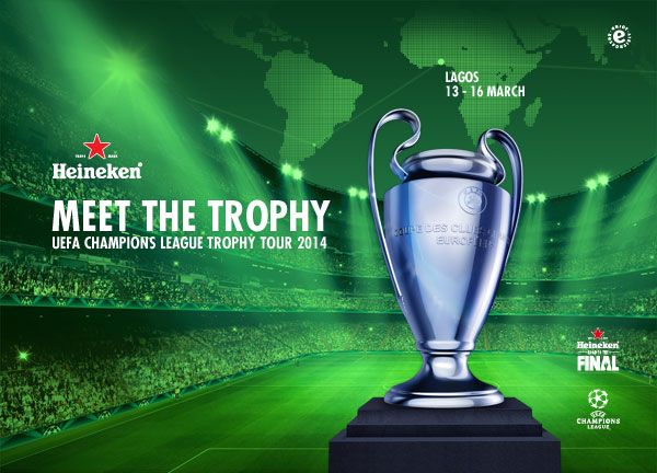 Heineken UEFA Trophy In Nigeria
