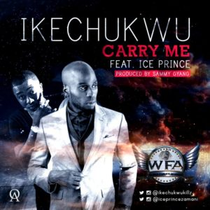 Ikechukwu Feat. Ice Prince - Carry Me - February 2014 - BellaNaija