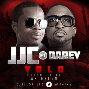 JJC Skillz Feat Darey Art -Alade - YOLO - February 2014 - BellaNaija